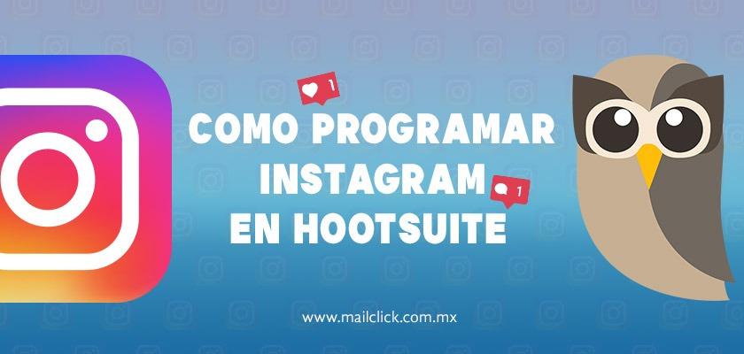 aprende a programar en instagram con hootsuite