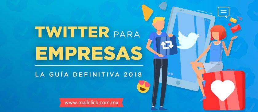 Twitter para empresas la guía definitiva 2018