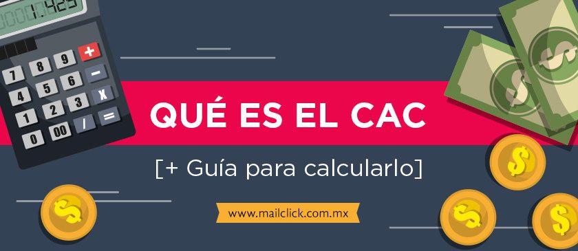 Qué es el CAC [+Guía para calcularlo]