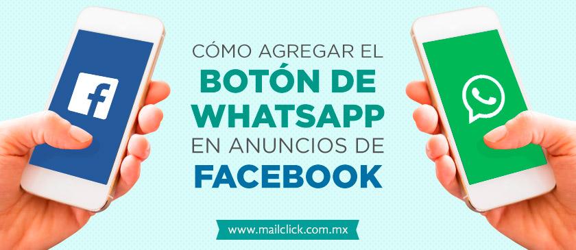imagen representando cómo agregar el botón de whatsapp en anuncios de facebook