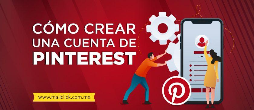 ¿Cómo crear una cuenta de Pinterest?