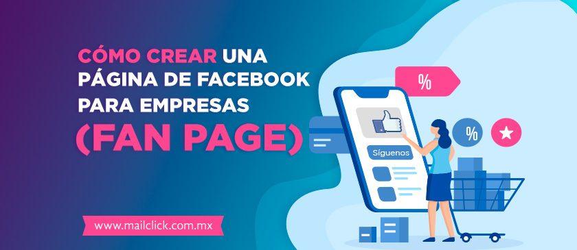 Portada de artículo: Cómo crear una página en Facebook para empresas (Fan Page)