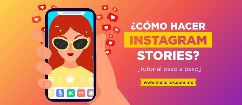 Cómo hacer Instagram Stories paso a paso
