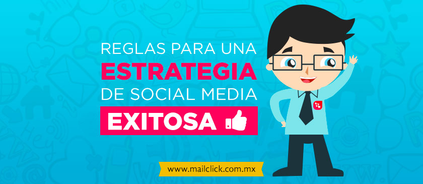 Consejos para una estrategia de redes sociales exitosa
