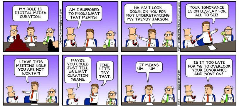 Tira cómica de Dilbert mencionando la curación de contenido y herramientas de curación de contenidos