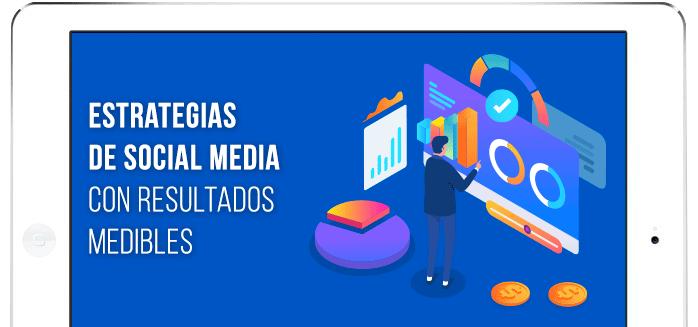 Estrategias de social media con resultados medibles