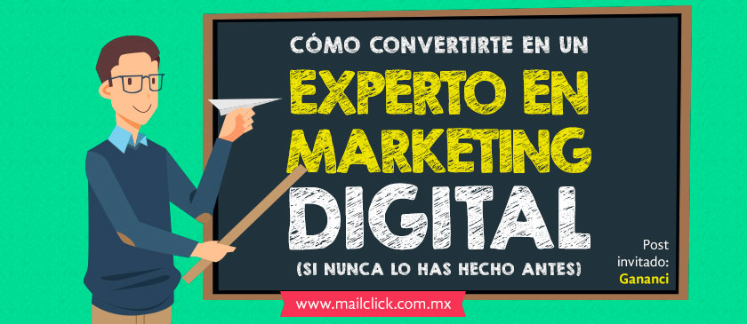 Cómo convertirte en un experto de marketing digital