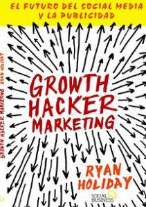 Con la estrategia llamada Growth Hacking conseguirás más con menos.