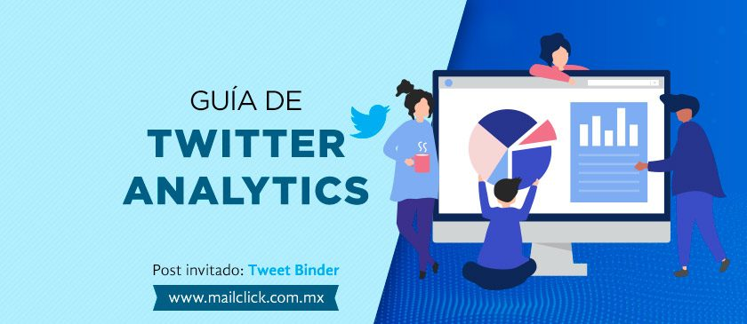 Post de invitado: Guía definitiva de Twitter Analytics 2019