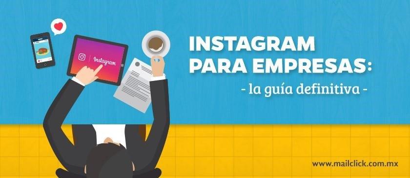 instagram para empresas la guía definitiva
