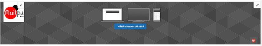 Cambiar cabecera del canal de Youtube