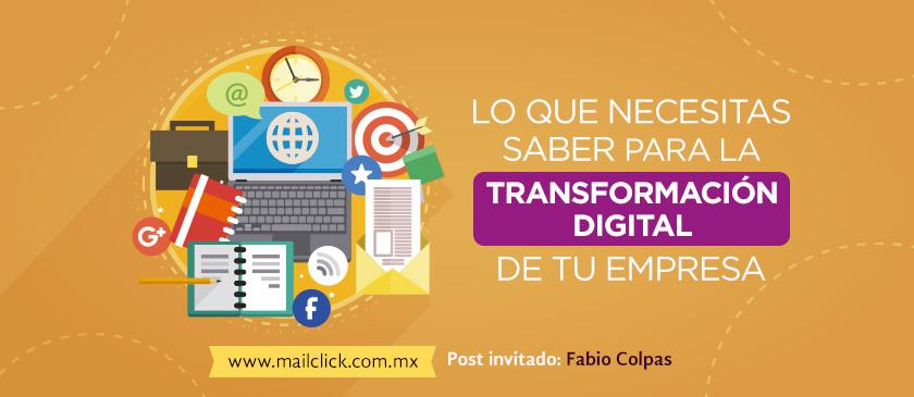 Lo que necesitas saber para la transformación digital de tu empresa