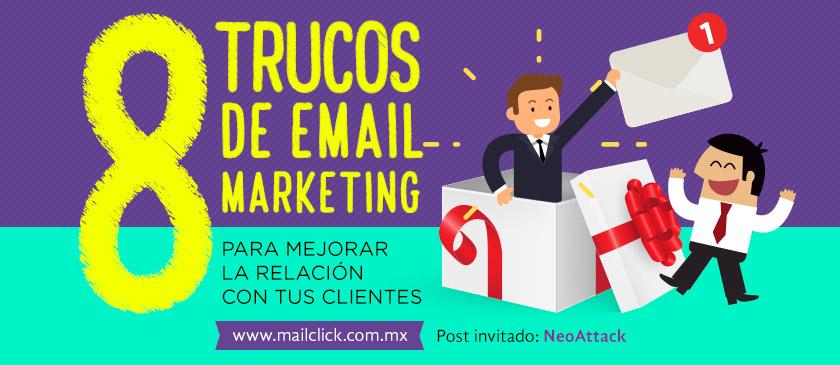 8 trucos de email marketing para mejorar la relación con el cliente